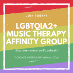The LGBTQIA2+ Music Therapy Affinity Group Is Up and Running