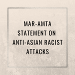 MAR-AMTA Statement on Anti-Asian Racist Attacks